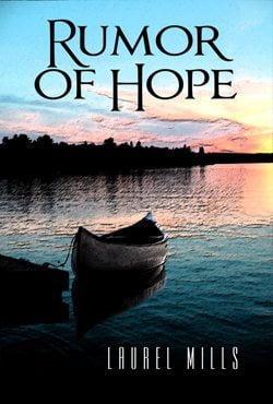Rumor of Hope by Laurel Mills