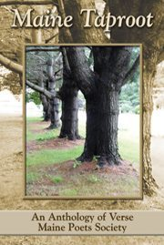 Taproot An Anthology of Verse by Maine Poets Society